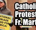 Vifdeo: Phản ứng của các Giám Mục Hoa Kỳ trước những giảng dạy lầm lạc của linh mục Dòng Tên James Martin
